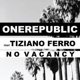 onerepublic-no-vacancy-tiziano-ferro