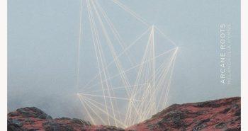 arcane-roots-melancholia-hymns-recensione