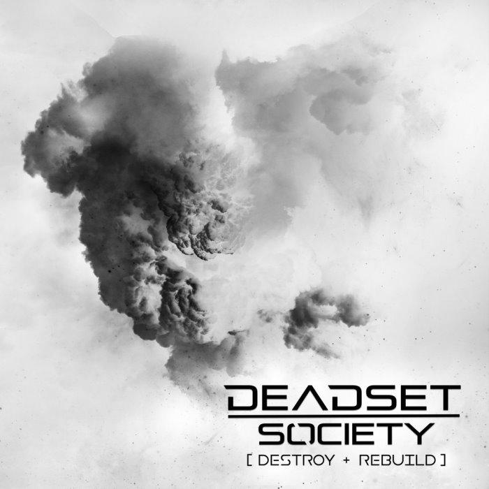 deadset-society-destroy-rebuild-recensione