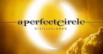 a-perfect-circle-disillusioned