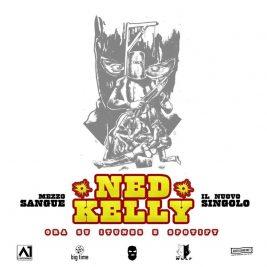 mezzosangue-ned-kelly-nuovo-singolo-2018