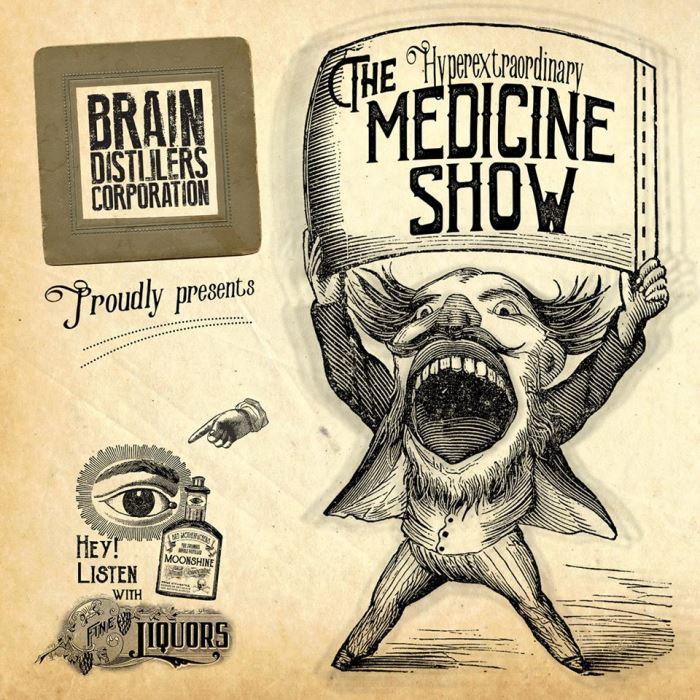brain-distillers-corporation-medicine-show-recensione