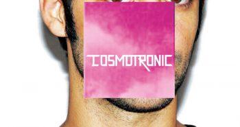 cosmo-cosmotronic-recensione