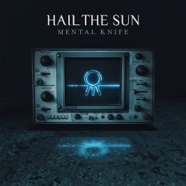 hail-the-sun-mental-knife