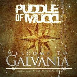 puddle-of-mudd-welcome-to-galvania-recensione