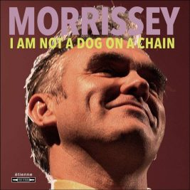 morrissey-i-am-not-a-dog-on-a-chain-recensione